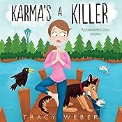 Karma's a Killer: A Downward Dog Mystery | [Tracy Weber]