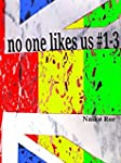No one likes us #1-3: trilogia completa