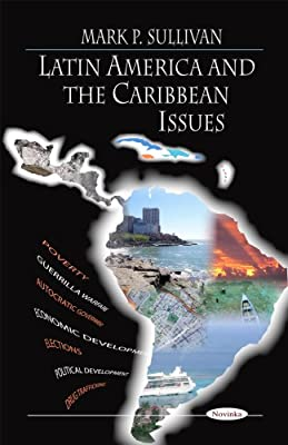 Latin America and the Caribbean Issues