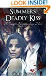 Summer's Deadly Kiss (The Vampire Inh...