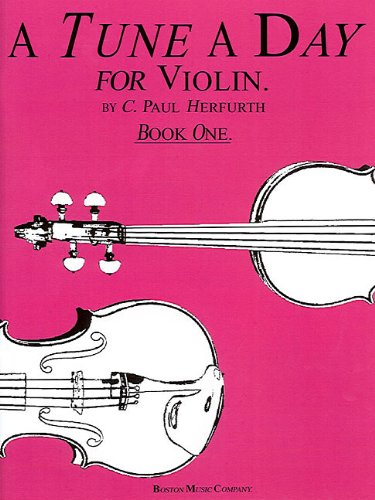 A Tune a Day - Violin: Book 1 (Music Sales America) [Herfurth, C. Paul] (Tapa Blanda)