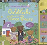 Felicity Brooks Goldilocks and the Three Bears: With Sounds (Usborne First Fairytales)