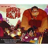 The Art of Wreck-It Ralph (The Art of Disney) ~ Jennifer Lee Monn