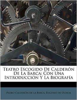 Teatro Escogido De Calder N De La Barca Con Una