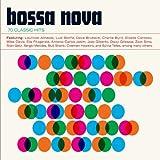 Bossa Nova  - 70 Classic Hits