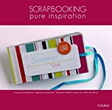 Scrapbooking : Pure inspiration