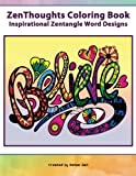 img - for ZenThoughts Coloring Book: Inspirational Zentangle Word Designs (ZenThoughts Coloring Books) (Volume 4) book / textbook / text book