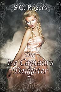 (FREE on 9/14) The Ice Captain's Daughter by S.G. Rogers - http://eBooksHabit.com