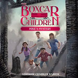 Mike's Mystery: The Boxcar Children Mysteries, Book 5 | [Gertrude Chandler Warner]