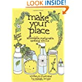 Make Your Place: Affordable, Sustainable Nesting Skills (DIY)