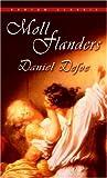 Moll Flanders (Bantam Classic) (0553213288) by Defoe, Daniel