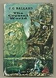 echange, troc J. G Ballard - The crystal world