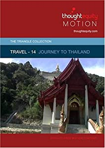 Travel 14 - Journey to Thailand