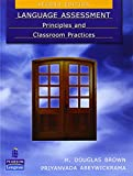 img - for Language Assessment: Principles and Classroom Practices (2nd Edition) book / textbook / text book