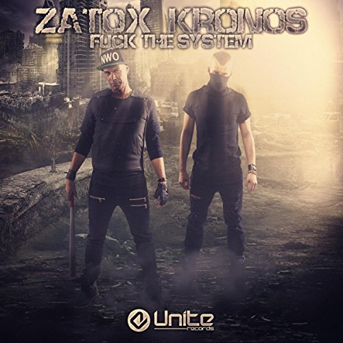 Zatox-Fuck The System-(UNITE046)-READ NFO-WEB-2015-gnvr Download