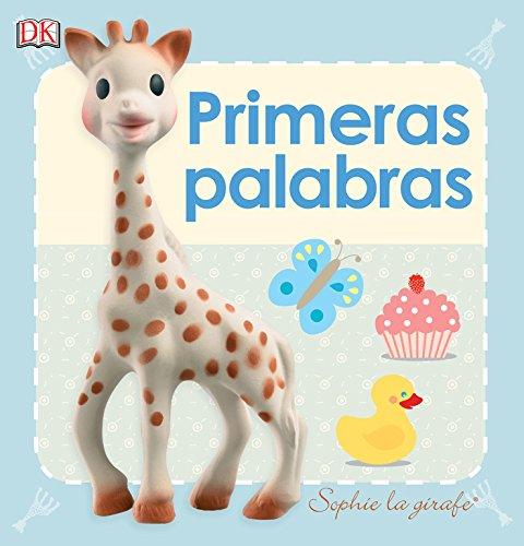 Primeras palabras: Sophie la girafe (Infantil)