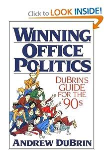 Winning Office Politics: Dubrins Gd for 90s [Mass Market Paperback] — by Andrew J. DuBrin
