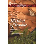 His Kind Trouble | Samantha Hunter