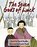 The Seven Gods of Luck: A Japanese Tale