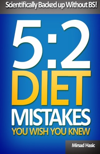 5:2 Diet Mistakes You Wish You Knew
