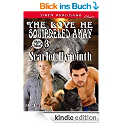 The Love He Squirreled Away [Mate or Meal 3] (Siren Publishing Classic ManLove)