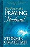 The Power of a Praying� Husband (English Edition)