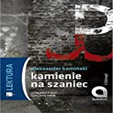 Kamienie na szaniec - (audiobook, Polish edition) 1 CD (format mp3)
