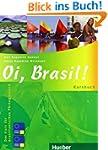 Oi, Brasil!: Der Kurs f�r brasilianis...