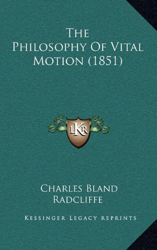 The Philosophy of Vital Motion (1851)