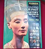img - for Discovering Our Past A History of the World Early Ages Florida Edition book / textbook / text book