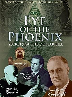 Secret Mysteries of America's Beginnings - Eye of the Phoenix