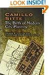 Camillo Sitte: The Birth of Modern Ci...