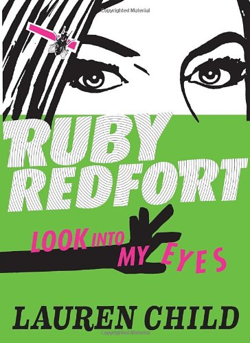 Cover of Ruby Redfort Look Into My Eyes (Book #1)
