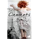 Bound to Love ~ Sally Clements