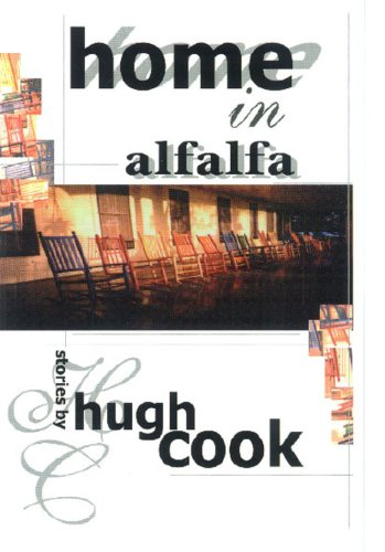 Home In Alfalfa, Hugh Cook