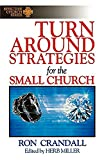 Turnaround Strategies for the Small Church