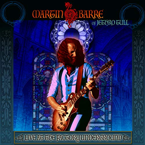 CD : Martin Barre - Live At The Factory Underground (Digipack Packaging)