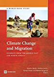 img - for Climate Change and Migration: Evidence from the Middle East and North Africa (World Bank Studies) book / textbook / text book