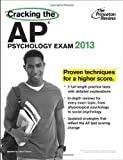 Cracking the AP Psychology Exam, 2013 Edition (College Test Preparation)