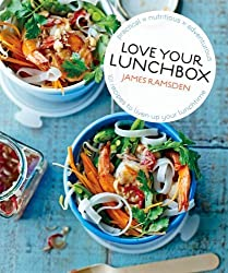 Love Your Lunchbox: 101 Do-ahead Recipes to Liven Up Lunchtime by James Ramsden (2014) Hardcover
