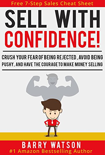 Sell With Confidence! by Barry Watson ebook deal