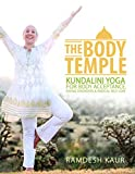 img - for The Body Temple: Kundalini Yoga For Body Acceptance, Eating Disorders & Radical Self-Love book / textbook / text book