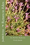 Judith M. Ervine Srn Return to Eden: An Herbal Medicine Field Guide