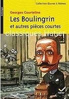 Les Boulingrin et autres pièces courtes