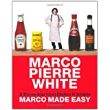 Marco Made Easy: A Three-Star Chef Makes It Simpleby Marco Pierre White