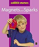 img - for Magnets and Sparks (Science Starters) book / textbook / text book