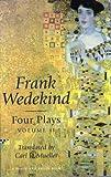 Wedekind Four Plays: Volume II (1575253194) by Mueller, Carl R.