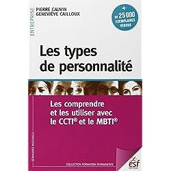 Les types de personnalité : Les comprendre et les utiliser avec le CCTI et le MBTI