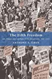 The Fifth Freedom: Jobs, Politics, and Civil Rights in the United States, 1941-1972 (Princeton Studies in American Politics)