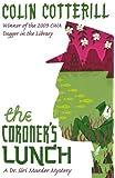 The Coroner's Lunch: A Dr Siri Mystery (Dr Siri Paiboun Mystery 1)